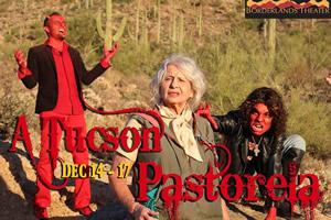 Borderlands performs A Tucson Pastorela, with Bella Vivante